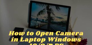 How to Open Camera in Laptop Windows PC