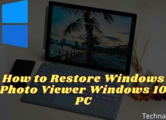 How to Restore Windows Photo Viewer Windows 10 PC