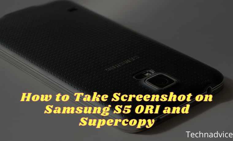 How to Take Screenshot on Samsung S5 ORI and Supercopy