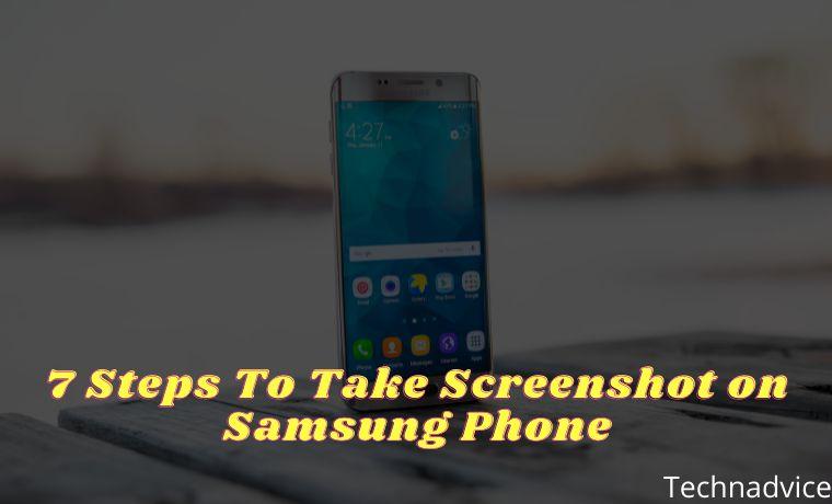 7 Steps To Take Screenshot on Samsung Phone