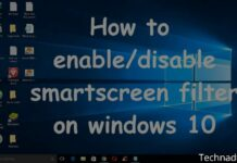 How To Disable Smartscreen Filters in Windows 10 PC