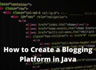 How to Create a Blogging Platform in Java