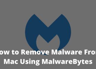 How to Remove Malware From Mac Using MalwareBytes