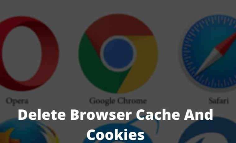 How To Delete Browser Cache And Cookies on Laptop PC