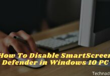 How To Disable SmartScreen Defender in Windows 10 PC