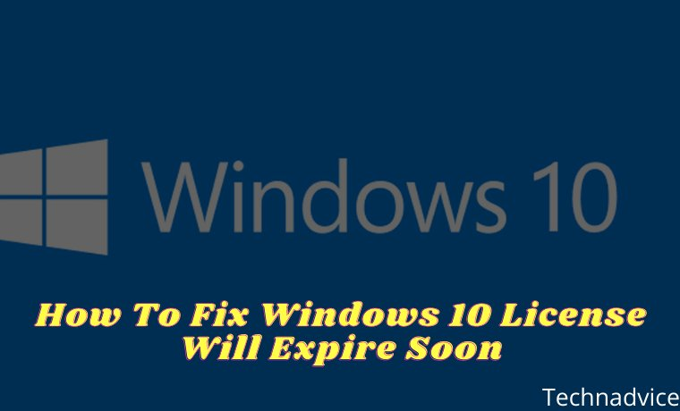 How To Fix Windows 10 License Will Expire Soon