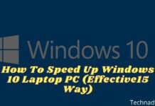 How To Speed Up Windows 10 Laptop PC (Effective15 Way)