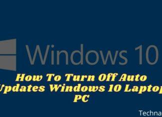 How To Turn Off Auto Updates Windows 10 Laptop PC