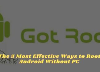 The 5 Most Effective Ways to Root Android Without PC