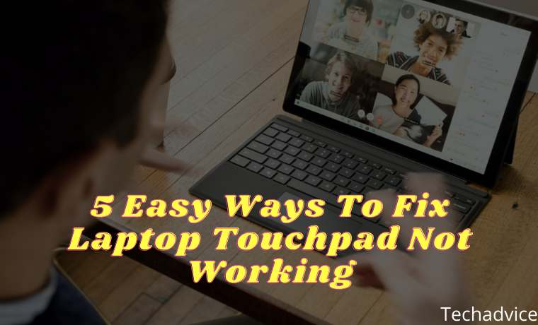 5 Easy Ways To Fix Laptop Touchpad Not Working