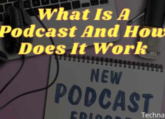 What Is A Podcast And How Does It Work