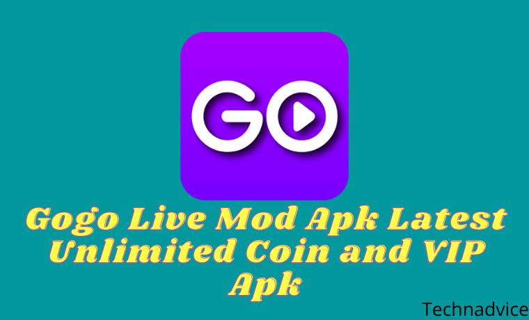 Gogo Live Mod Apk Latest Unlimited Coin and VIP Apk