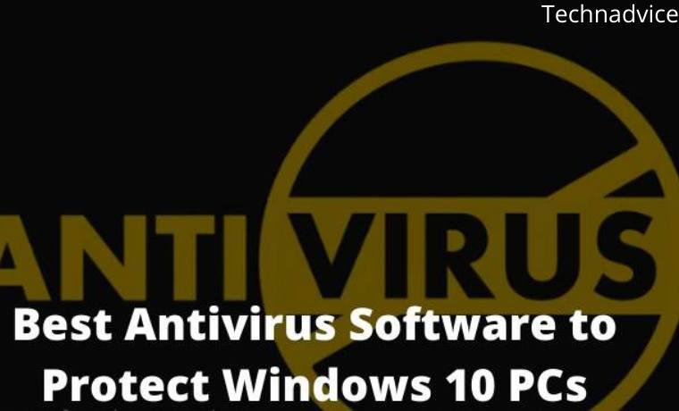 17 Best Antivirus Software to Protect Windows 10 PCs