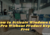 How to Activate Windows 10 Pro Without Product Key Free