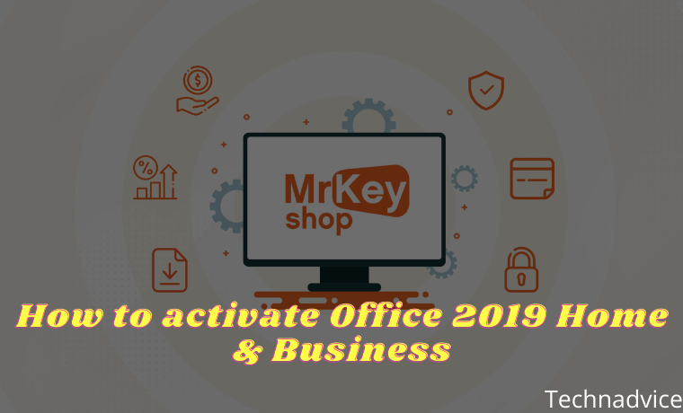 How to activate Office 2019 Home & Business
