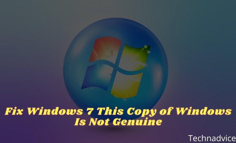 Fix Windows 7 This Copy of Windows Is Not Genuine