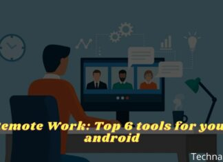 Remote Work Top 6 tools for your android